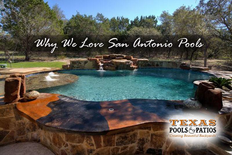 San Antonio Pools We Love