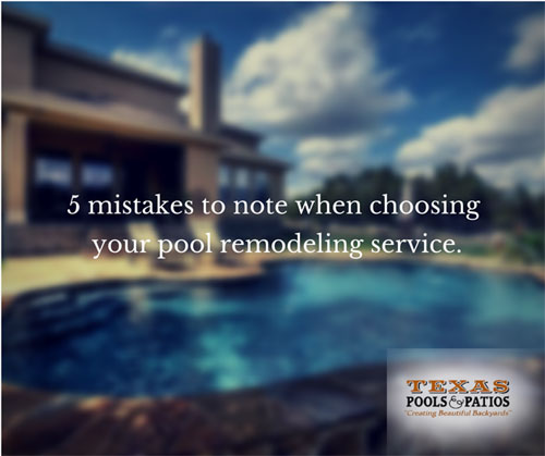 Pool remodeling service mistakes for Pool design mistakes