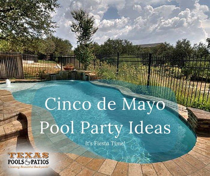 5 Cinco De Mayo Pool Party Ideas